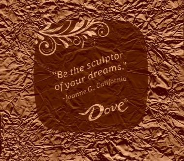 Be the sculptor of your dreams chocolate