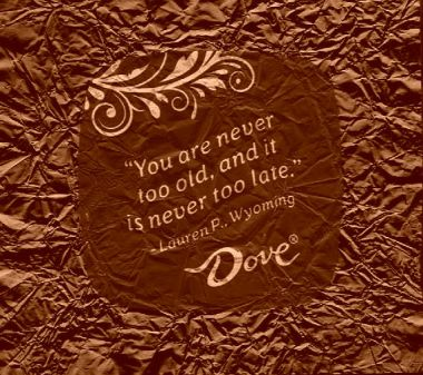 You are never too old chocolate