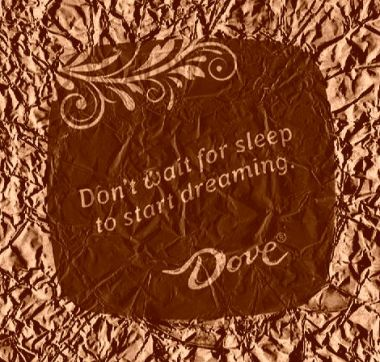Don't wait for sleep to start dreaming chocolate